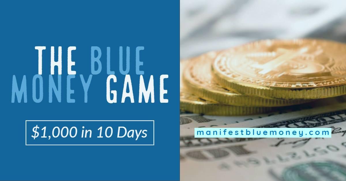 Blue Money Game